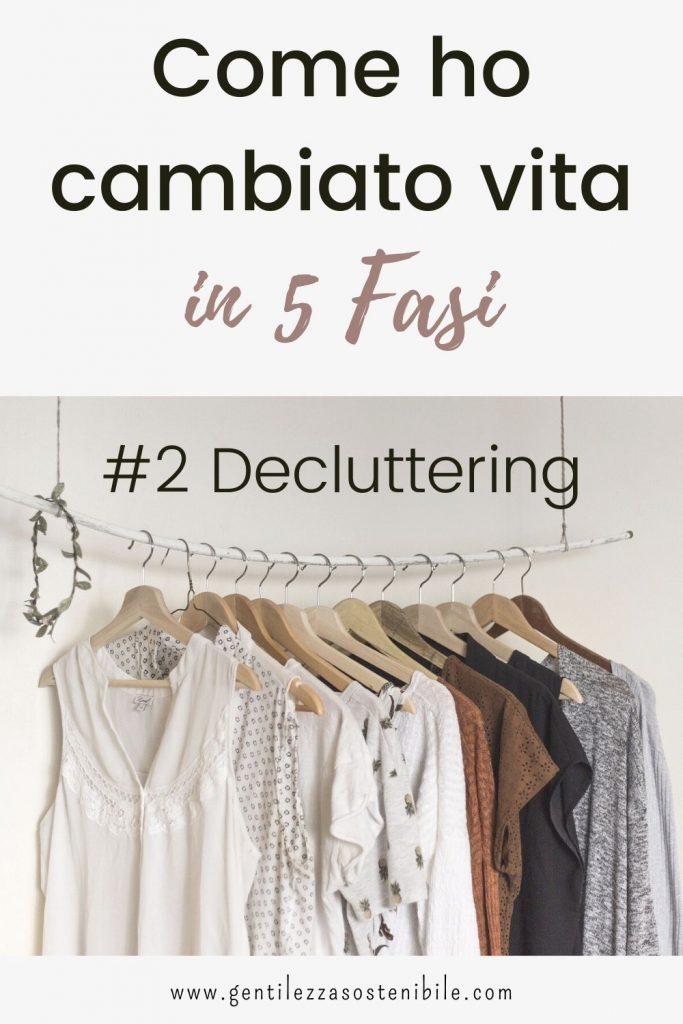 Cambiare vita con il Decluttering_ecco come