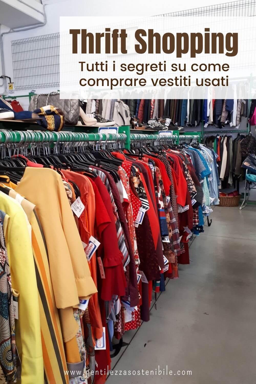 Comprare Abiti Usati: una Guida al Thrift Shopping