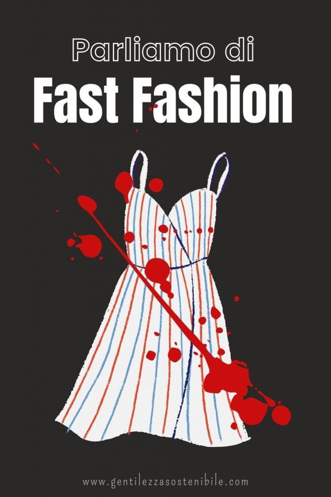 Parliamo di Fast Fashion