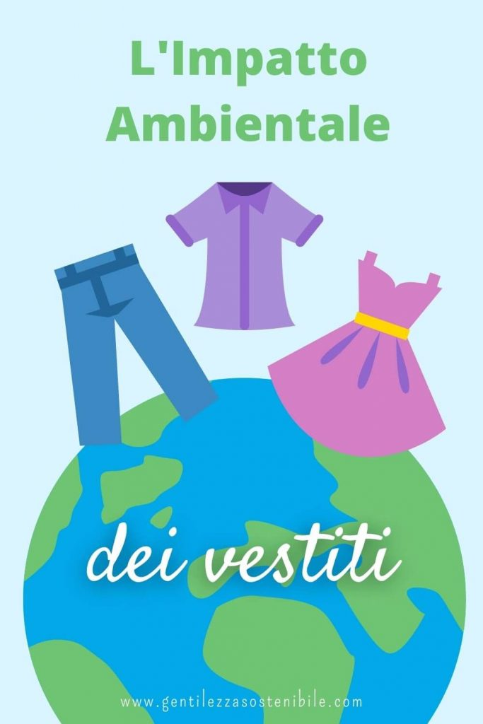 L'Impatto Ambientale dei Vestiti