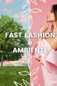 fast-fashion-impatto-ambientale-dei-vestiti