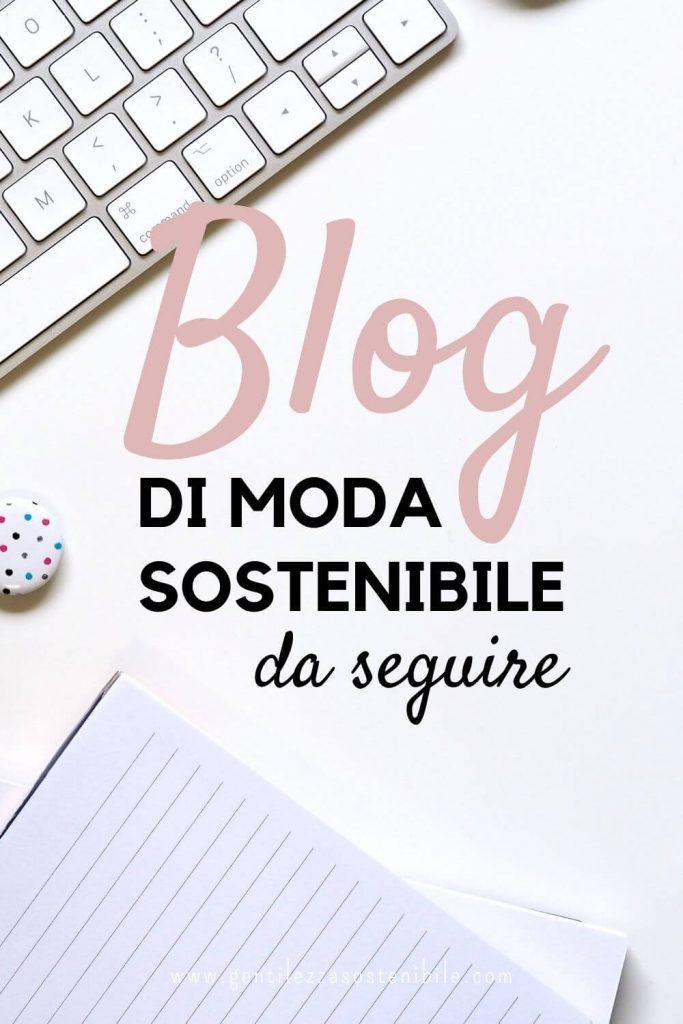 Blog di Moda Sostenibile da Seguire