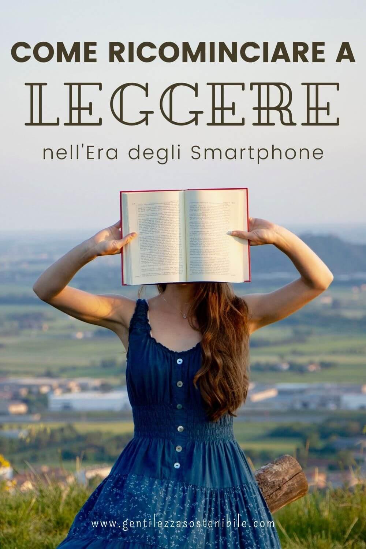Ricominciare a Leggere nell'Era degli Smartphone
