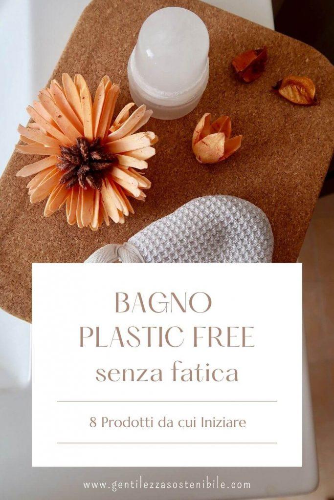 Bagno Plastic Free: 8 prodotti da cui iniziare